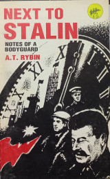 Next to Stalin. Notes of a bodyguard
