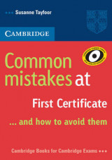 Common Mistakes at First Certificate... and How to Avoid Them Common Mistakes at First Certificate... and How to Avoid Them