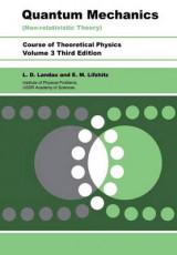 Quantum Mechanics Volume 3