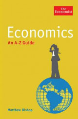 The Economist: Economics: An A-Z Guide
