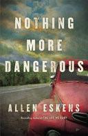 Nothing More Dangerous