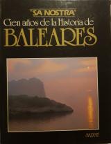 Cien Años de la Historia de Baleares