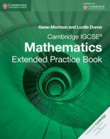 Cambridge IGCSE Mathematics Extended Practice Book Cambridge IGCSE Mathematics Extended Practice Book