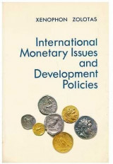 International Monetary Issues and Development Policies