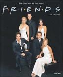 Friends ... 'til the End