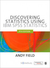 Discovering Statistics Using IBM SPSS Statistics