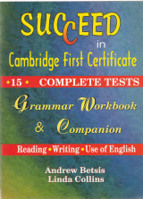 Succeed in Cambridge First Certificate