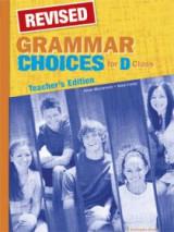 Grammar Choices For D Class Teacher's Book Grammar Revised