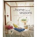 A Home for All Seasons