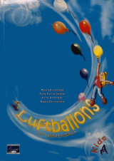 Luftballons, Lehr- und Arbeitsbuch, Kids A