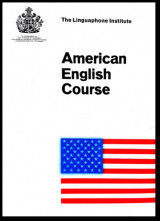 The Linguaphone Institute - American English Course