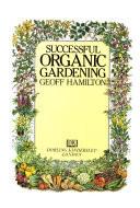 Successful Organic Gardening