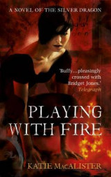 Playing With Fire (Silver Dragons Book One)