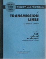 Schaum's Outline of Theory and Problems of Transmission Lines Theory and Problems of Transmission Lines Transmission Lines