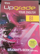 UPGRADE YOUR ENGLISH B1 SB WITH KEY