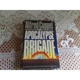The Apocalypse Brigade