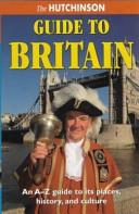 The Hutchinson Guide to Britain
