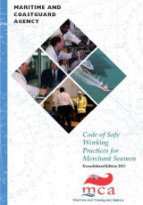 Code of Safe Working Practices For Merchant Seamen - Consolidated Edition 2011