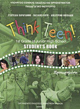 Think Teen!: 1st Grade of Junior High School: Student's Book: Προχωρημένοι