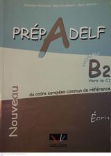 Prep A Delf, Niveau B2, Ecrit
