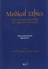 Medical Ethics, Focus on Gastroenterology and Digestive Tract, Edited by Carol Stancin and Spiros Ladas