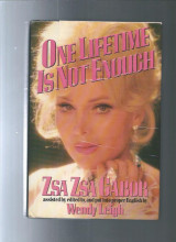 One Lifetime Is Not Enough