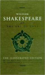 William Shakespeare on the Art of Love