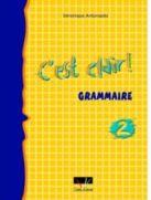 C'Est Clair 2 Grammaire N/E