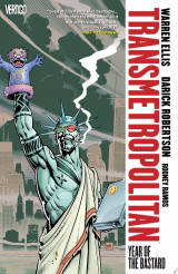 Transmetropolitan Vol. 3: Year of the Bastard (New Edition)