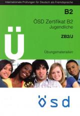ÖSD Zertifikat B2/Jugendliche Übungsmaterialien