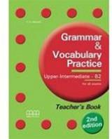 Grammar & Vocabulary Practice B2 Upper-Intermediate Teacher's Book 2Nd Ed