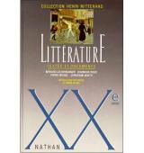 Litterature: Textes Et Documents: Xxe Siecle (Collection henri mitterand)