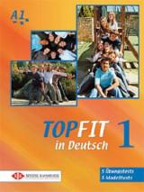 TOPFIT in Deutsch 1: 5 Ubungstests, 5 Modelltests