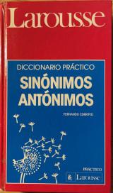 Diccionario práctico sinónimos, antónimos (Spanish Edition)