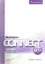 Burlington Connect B1+ Test Book Teacher's Edition