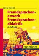 Fremdsprachenerwerb, Fremdsprachendidaktik