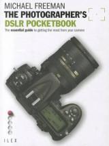 The Photographer's DSLR Pocketbook